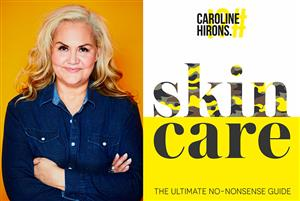 Caroline Hirons: Skincare