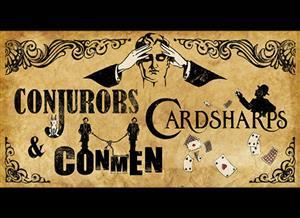 Conjurors, Card Sharps & Conmen