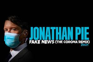 Jonathan Pie: Fake News (Corona Remix)