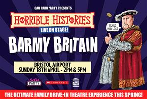 HORRIBLE HISTORIES LIVE ON STAGE – BARMY BRITAIN