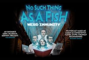 No Such Thing As A Fish – Nerd Immunity