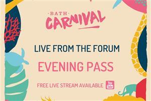 Bath Carnival 2021: Evening Pass