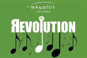 The Handful Chamber Choir – Revolution