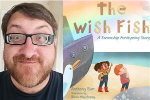E1 The Wish Fish with Anthony Burt