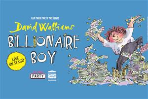 David Walliams' Billionaire Boy – Live On Stage!