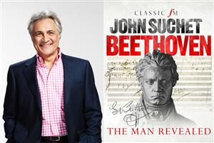 Beethoven: The Man Revealed with John Suchet