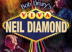Bob Drury's 'VIVA NEIL DIAMOND'