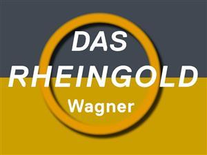 Das Rheingold – Wagner