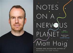 C12 Matt Haig: Notes on a Nervous Planet