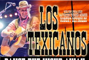 Los Texicanos plus special guest Robert Reynolds of The Mavericks