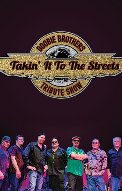 Takin' It To The Streets: The Doobie Brothers Tribute Show