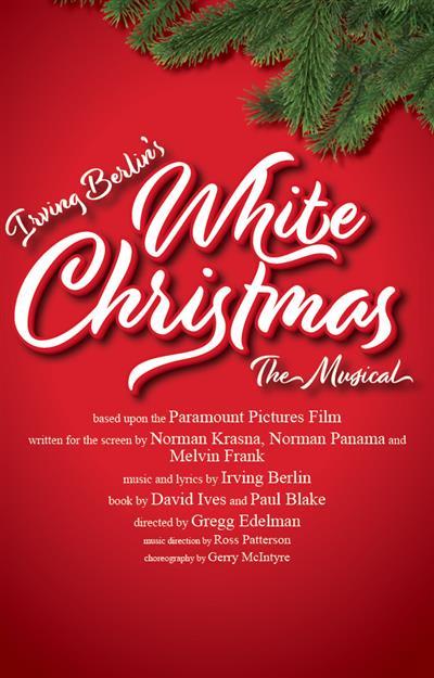 Irving Berlin's White Christmas The Musical