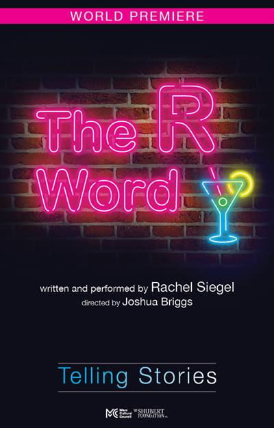 Telling Stories: World Premiere The R Word