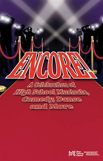 Encore! A Celebration of High School Musicals, Comedy, Dance and More