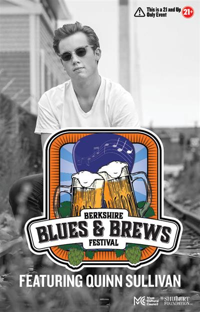 Berkshire Blues & Brews Fest Featuring Quinn Sullivan