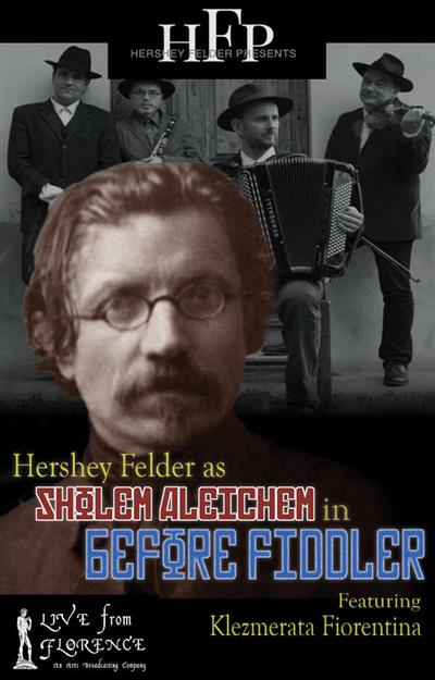 ON DEMAND Hershey Felder Presents: BEFORE FIDDLER - LIVE from FLORENCE