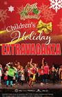Sixth Annual Children's Holiday Extravaganza