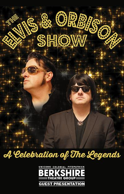 The Pittsfield Rotary Foundation Presents The Elvis & Orbison Show–A Celebration of the Legends