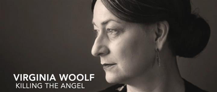 Virginia Woolf: Killing The Angel
