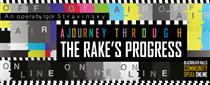 A Journey Through the Rakes Progress