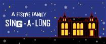 A Festive Family Sing-a-long 2018
