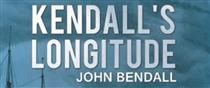 John Bendall | Kendall's Longitude