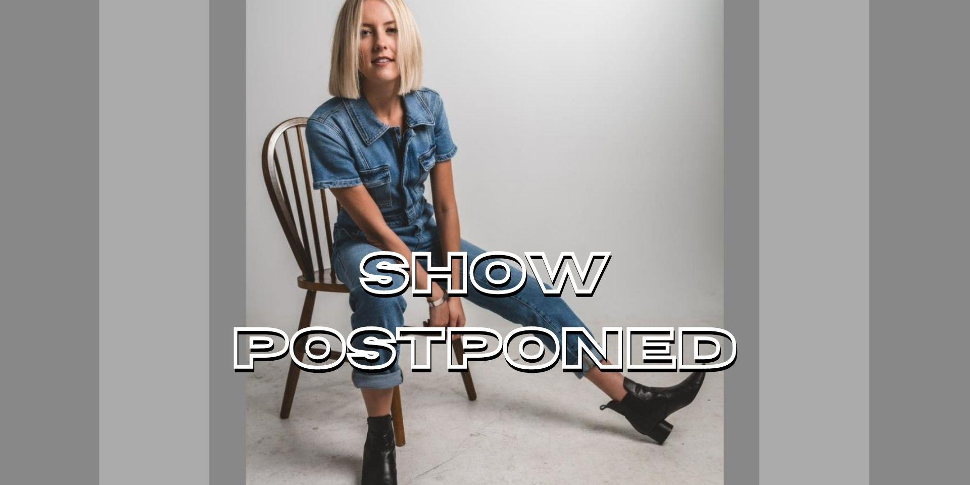 POSTPONED: Carly Burruss In the Crown