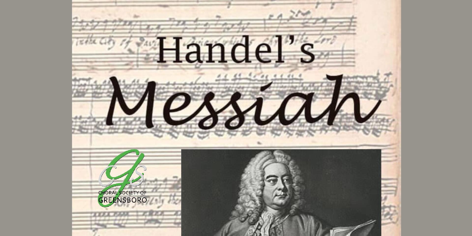 Handel's Messiah - Choral Society of Greensboro