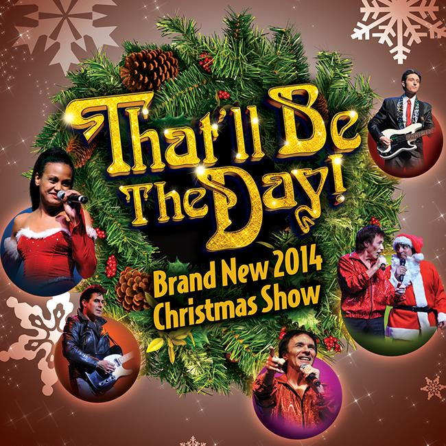 That'll Be The Day Christmas Show 2014