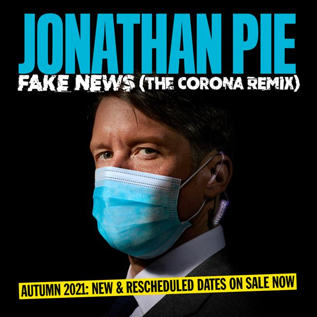 Jonathan Pie: Fake News (Corona Remix)