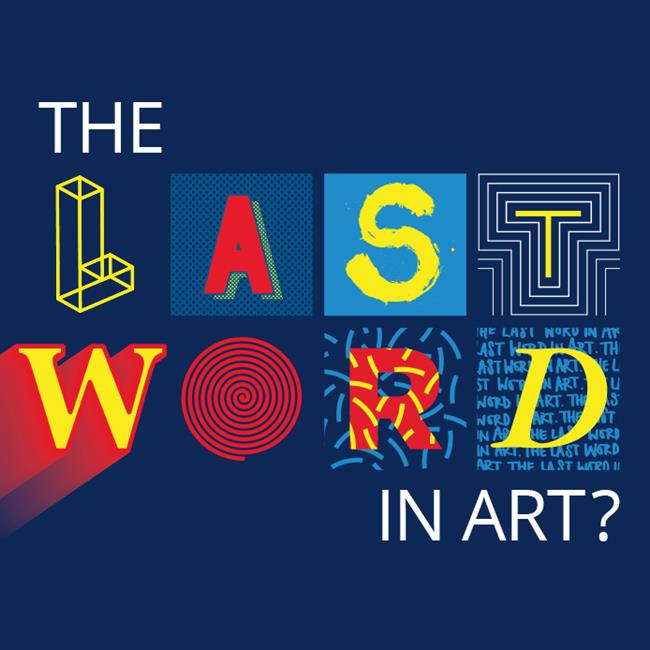 The Last Word In Art?