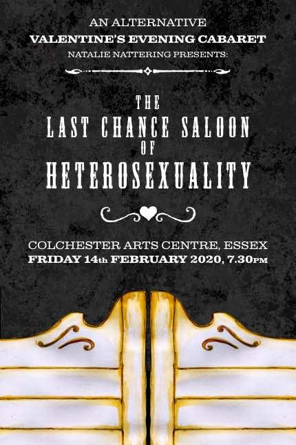 Alternative Valentine's Eve Cabaret - The Last Chance Saloon of Heterosexuality *