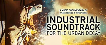 Industrial Soundtrack for the Urban Decay + Paris/Berlin: 20 Years of Underground Techno