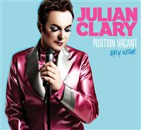 JULIAN CLARY: POSITION VACANT, APPLY WITHIN – WARM UP SHOW - SOLD OUT*