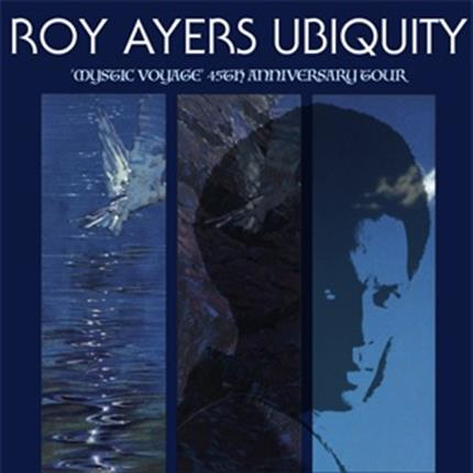 Roy Ayers Ubiquity - Mystic Voyage 45th Anniversary *