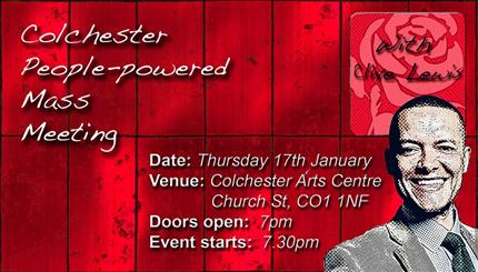 Colchester People Powered Mass Meeting with Clive Lewis MP *