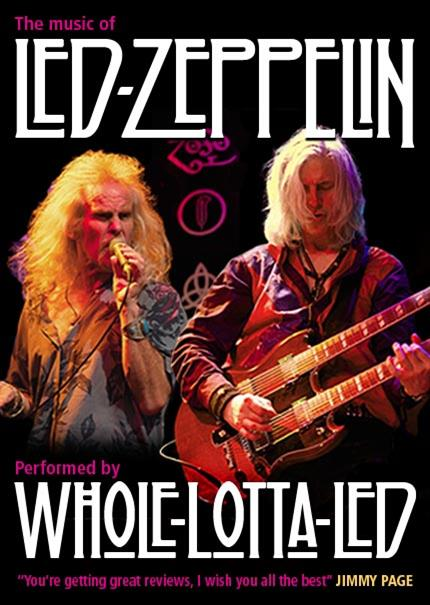 The Music of Led Zeppelin performed by Whole Lotta Led *