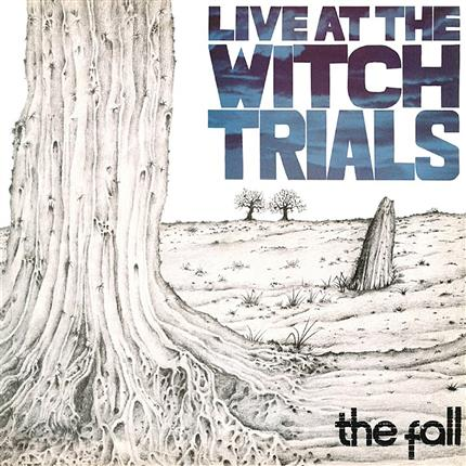 The Vinyl Sessions - The Fall: Live At The Witch Trials