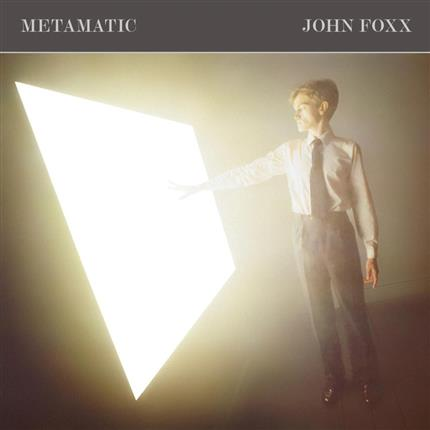 The Vinyl Sessions -  John Foxx: Metamatic