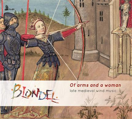 Blondel Medieval & Renaissance windband: Of Arms and a Woman album pre-launch
