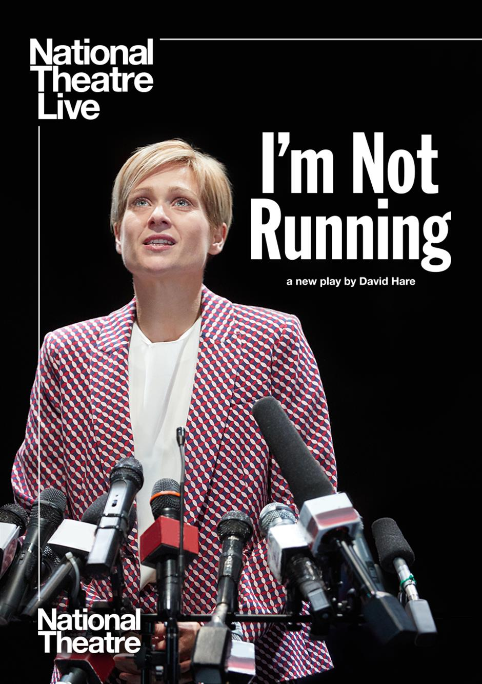 I'm Not Running (NT Live)