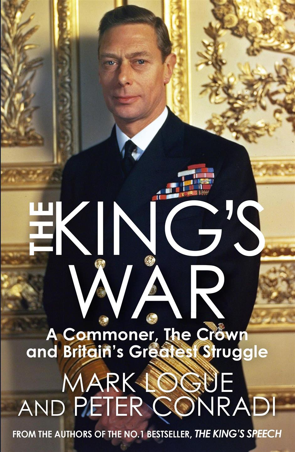 Peter Conradi and Mark Logue: The King's War