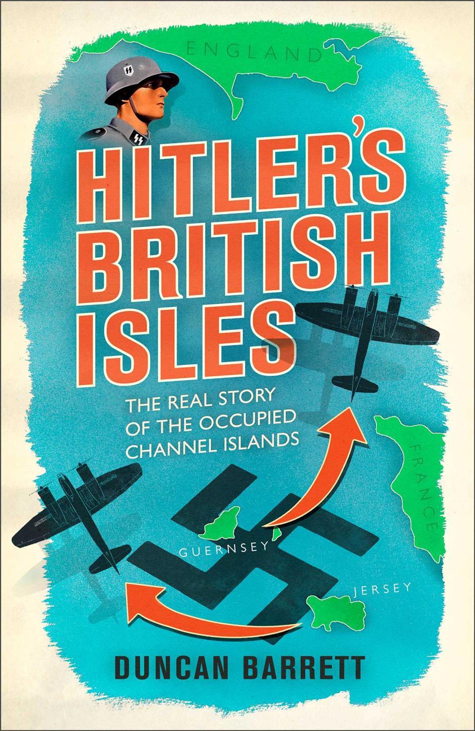 Duncan Barrett: Hitler's British Isles