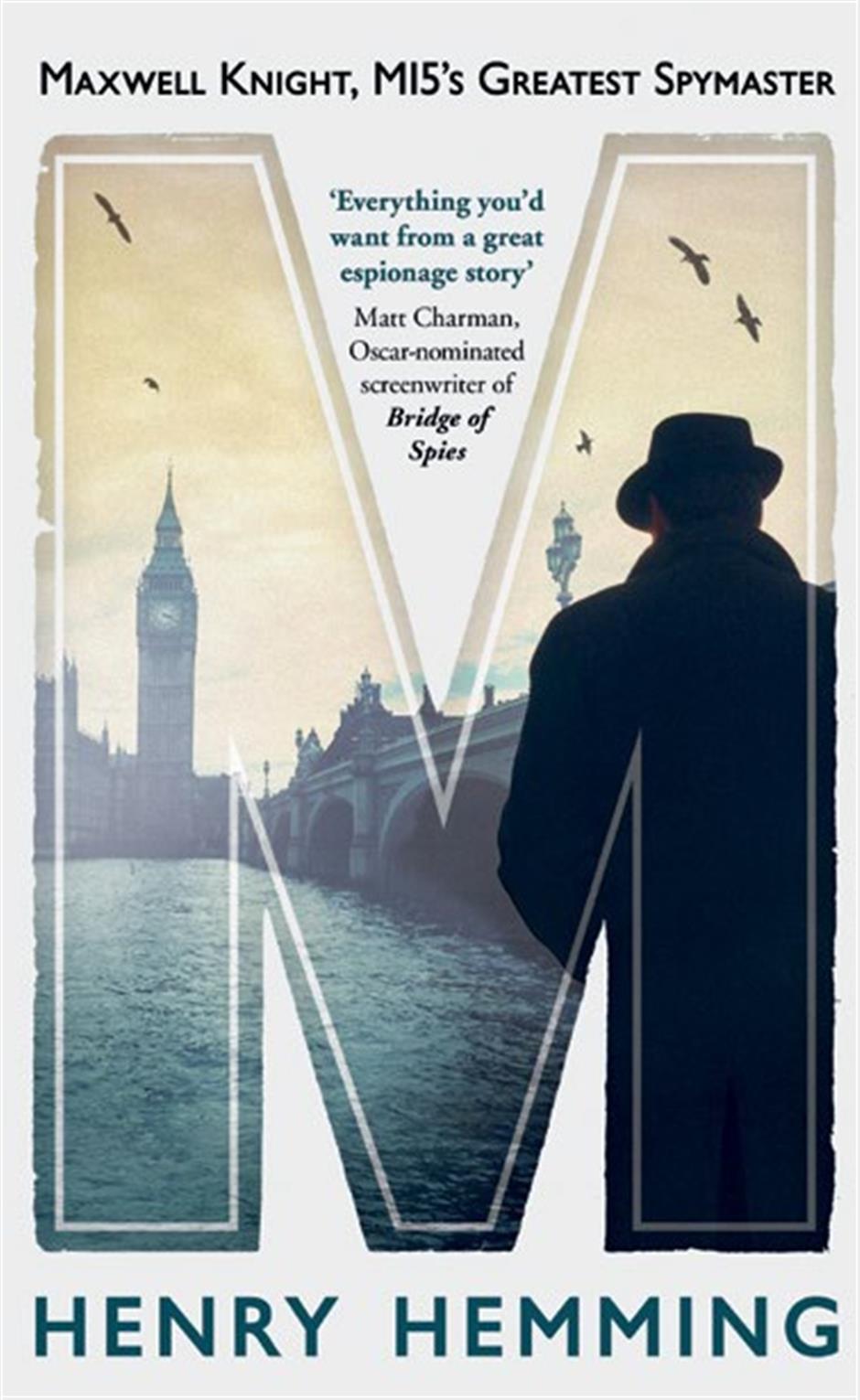 M: MI5's Greatest Spymaster