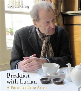 Geordie Greig: Breakfast With Lucian