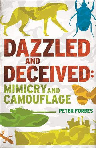 Peter Forbes: Dazzled And Deceived