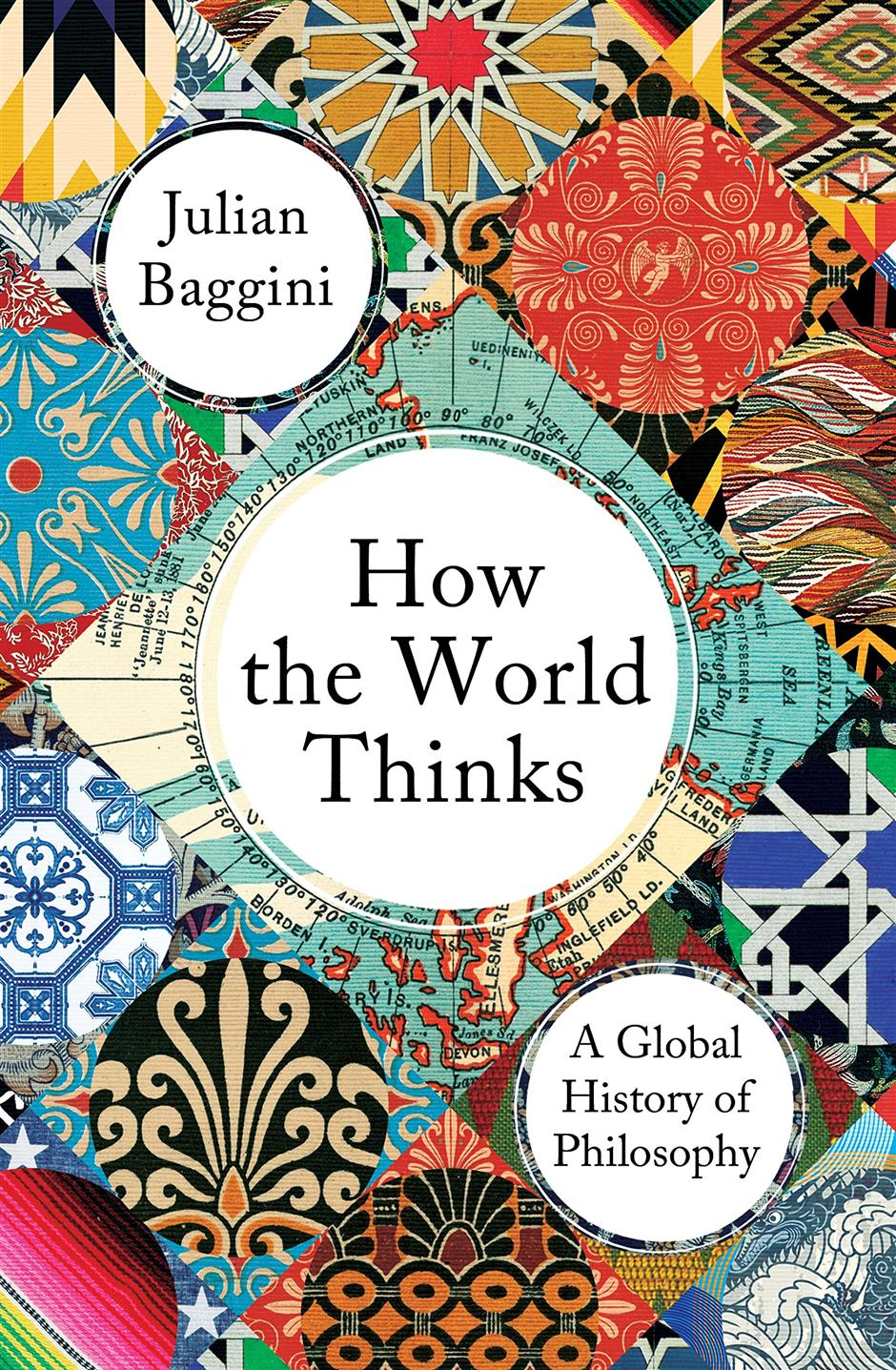 Julian Baggini: How the World Thinks