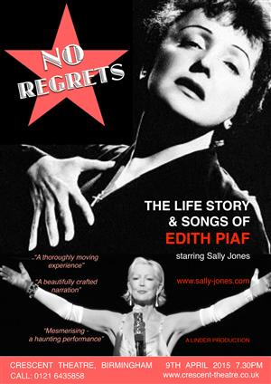 No Regrets - The Life Story & Songs of Edith Piaf