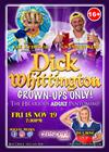 Dick Whittington - Grown Ups Only!