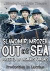 Atklātā Jūrā (Out At Sea)